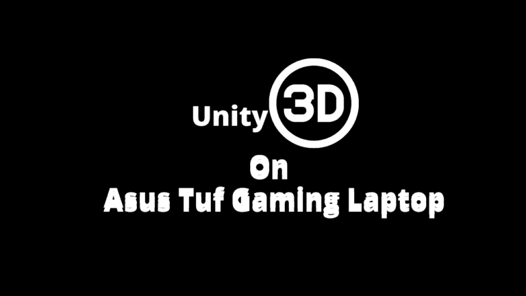 Unity 3D on Gaming Laptop