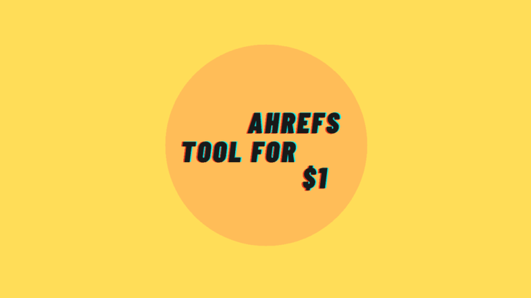 Get Ahrefs Tool for Cheap